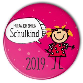 Hurra ich bin ein Schulkind Button #8 Mädchen pink