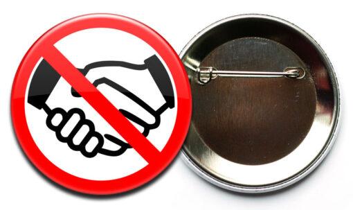 Kein Händeschütteln Button mit Sicherheitsnadel